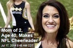 Mom of 2, Age 40, Makes NFL Cheerleader