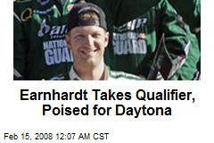 Earnhardt Takes Qualifier, Poised for Daytona