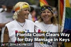 Florida Court Clears Way for Gay Marriage in Keys