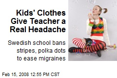 Kids' Clothes Give Teacher a Real Headache