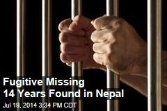 Fugitive Missing 14 Years Found in Nepal