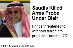 Saudis Killed Arms Probe Under Blair
