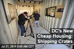 DC's New Cheap Housing: Shipping Crates