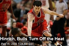 Hinrich, Bulls Turn Off the Heat