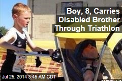 Boy, 8, Carries Disabled Brother Through Triathlon
