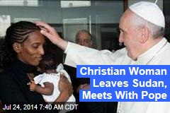 Christian Woman Leaves Sudan, Meets With Pope