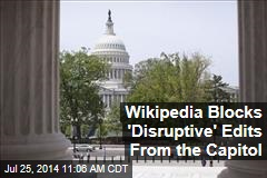 Wikipedia Blocks 'Disruptive' Edits From the Capitol