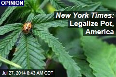 NYT: Legalize Pot
