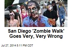 San Diego 'Zombie Walk' Goes Very, Very Wrong