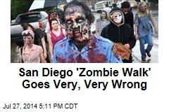 San Diego 'Zombie Walk' Goes Very, Very Wrong