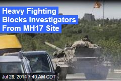 Fighting Rages Around Ukraine Crash Site