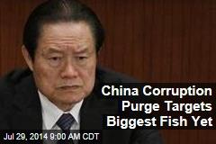 China Corruption Purge Targets Biggest Fish Yet