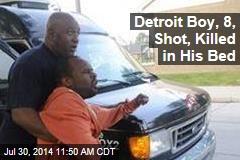 Detroit Boy, 8, Shot, Killed in His Bed