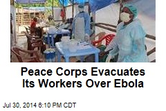 Peace Corps Evacuates Its Workers Over Ebola