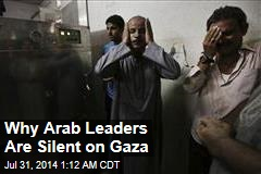 Why Arab Leaders Are Silent on Gaza