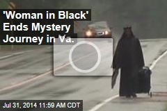'Woman in Black' Ends Mystery Journey in Va.