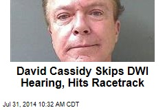 David Cassidy Skips DWI Hearing, Hits Racetrack