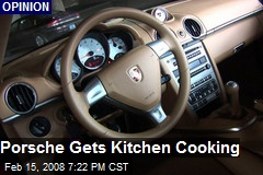 Porsche Gets Kitchen Cooking