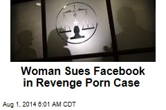 Woman Sues Facebook in Revenge Porn Case