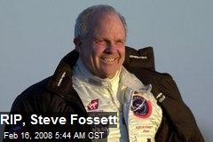 RIP, Steve Fossett