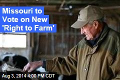 Missouri to Vote on New 'Right to Farm'