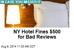 Badmouth NY Hotel Online, It Fines You $500