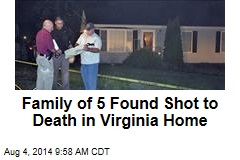 Family of 5 Found Shot to Death in Virginia Home