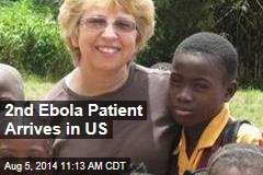 2nd Ebola Patient Arrives in US