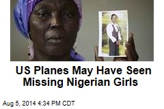 US Planes May Have Seen Missing Nigerian Girls