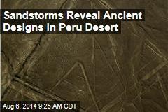 Sandstorms Reveal Ancient Designs in Peru Desert