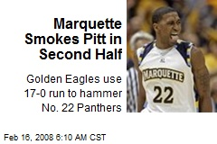 Marquette Smokes Pitt in Second Half