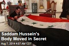 Saddam Hussein's Body Moved in Secret