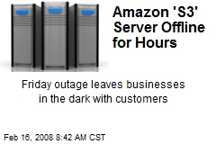 Amazon 'S3' Server Offline for Hours