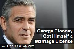 George Clooney Got Himself a Marriage License