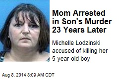Mom Arrested in Son's Murder 23 Years Later