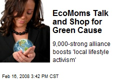 EcoMoms Talk and Shop for Green Cause