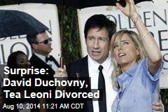 Surprise: David Duchovny, Tea Leoni Divorced