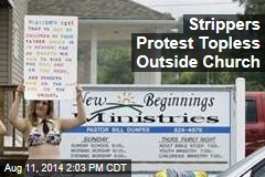 Strippers Protest Topless Outside Church