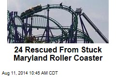 24 Rescued From Stuck Maryland Roller Coaster