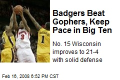 Badgers Beat Gophers, Keep Pace in Big Ten