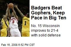 Badgers Beat Gophers, Keep Pace in Big Ten