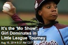It's the 'Mo Show': Girl Dominates in Little League World Series