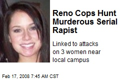 Reno Cops Hunt Murderous Serial Rapist