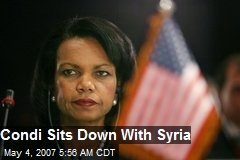 Condi Sits Down With Syria