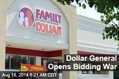 Dollar General Opens Bidding War