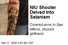 NIU Shooter Delved Into Satanism