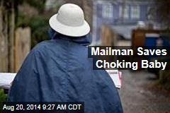 Mailman Saves Choking Baby