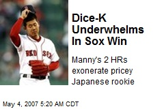 Dice-K Underwhelms In Sox Win