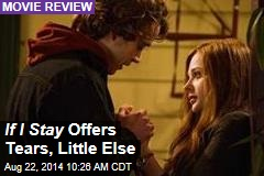 If I Stay Offers Tears, Little Else