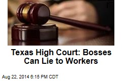 High Court: Your Boss Can Legally Lie to You